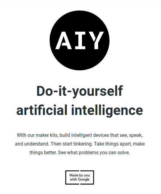 AIY Project intelligence - Google met à jour ses AIY Projects