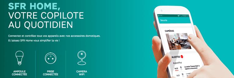 Offres Domotique SFR - Présentation des offres domotique des opérateurs pour une maison connectée